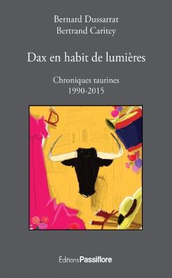 dax-en-habit-de-lumieres-chroniques-taurines-1990-2015