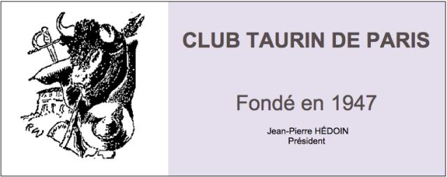 Communiqué du Club Taurin de Paris. Annulation de la soirée avec Emilio de Justo.