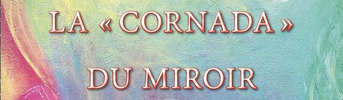 """Vient de paraître : """"La cornada du miroir"""", de Laurent Géray."""