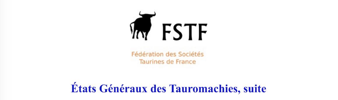 FSTF. Etats généraux des Tauromachies (suite).