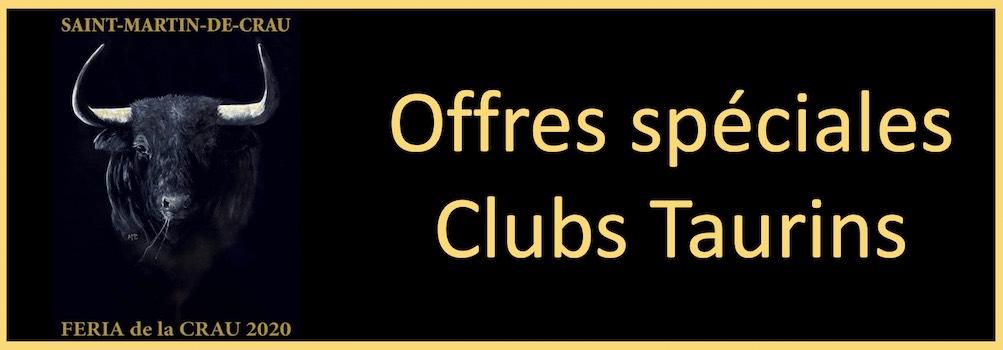 Offres Clubs Taurins pour la Feria de la Crau.