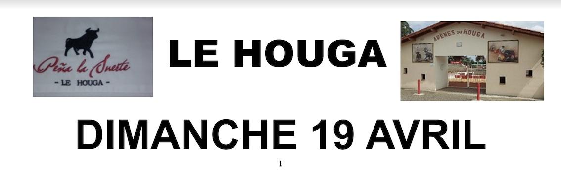 Le Houga. Dia del Socio, avec la Peña La Suerte.