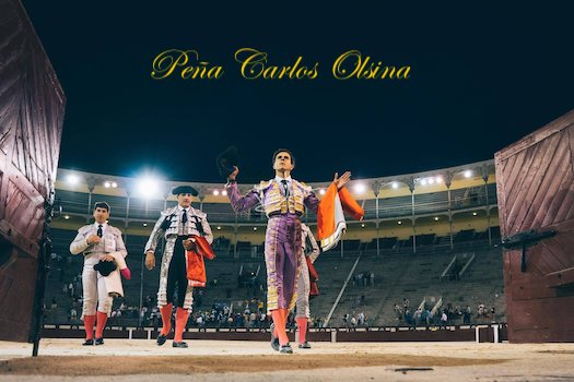 Week-end taurin de la Peña Carlos Olsina.