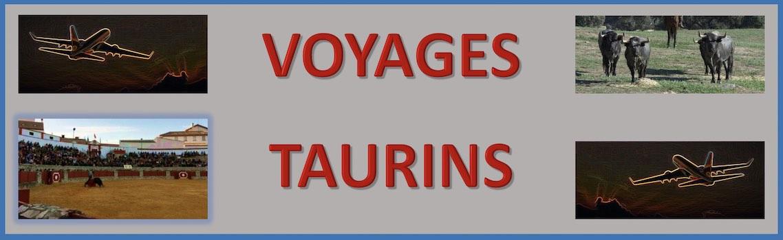 Voyages Taurins, avec Top Evasion.