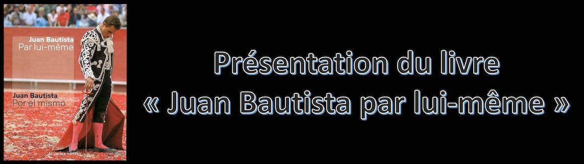 """Présentation du livre """"Juan Bautista par lui même""""."""