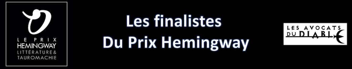 Les finalistes du Prix Hemingway.