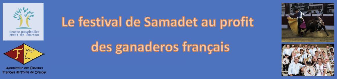 Le festival de Samadet au bénéfice des ganaderos français.