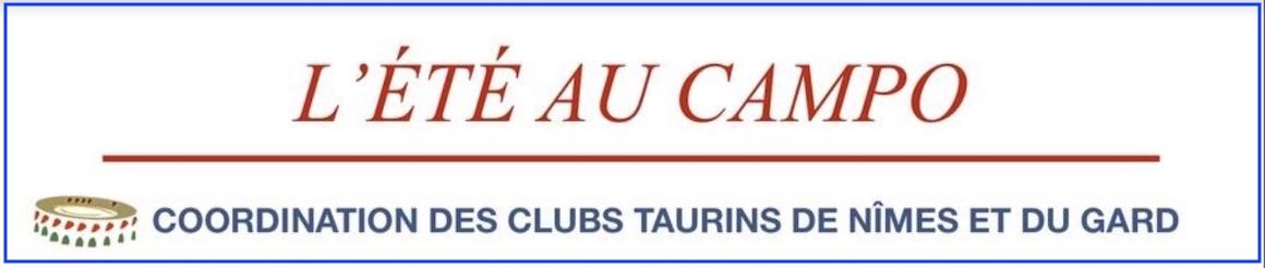 """""""L'été au campo"""" avec la Coordination des Clubs Taurins de Nîmes et du Gard."""