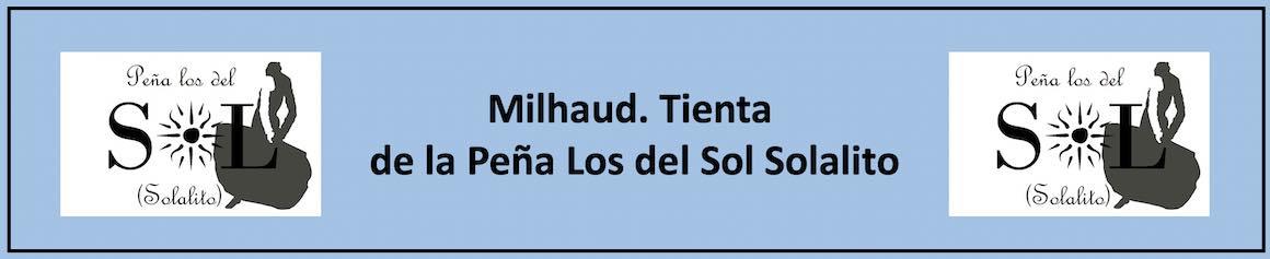 Milhaud. 6 août. Tienta de la Peña Los del Sol Solalito.