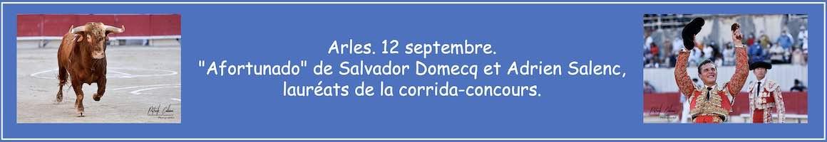 """Arles. 12 septembre. """"Afortunado"""" de Salvador Domecq et Adrien Salenc, lauréats de la corrida-concours."""