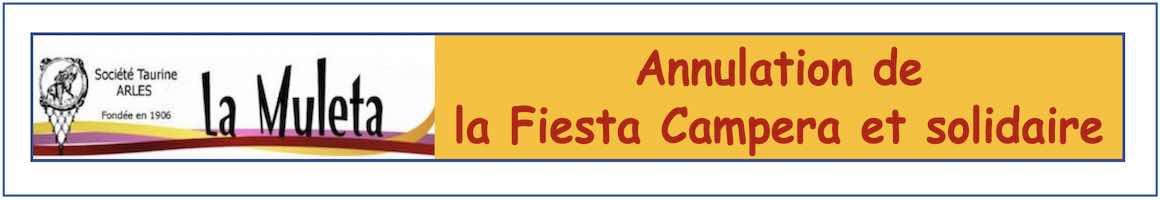 Annulation de la Fiesta Campera de La Muleta d'Arles.