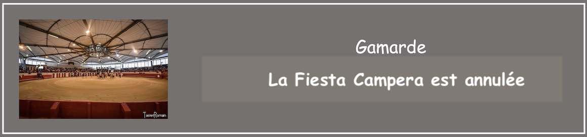 La Fiesta Campera de Gamarde est annulée.