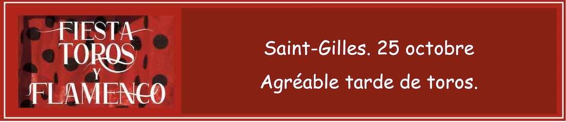 Saint-Gilles. 24 octobre. Agréable tarde de toros.
