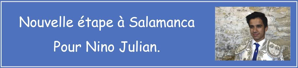 Nouvelle étape à Salamanca pour Nino Julian.