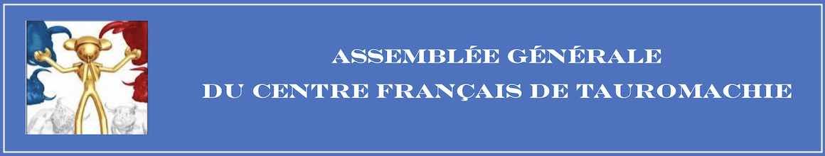 AG du Centre Français de Tauromachie.