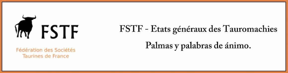 FSTF. Etats généraux des Tauromachies. Palmas y palabras de ánimo.