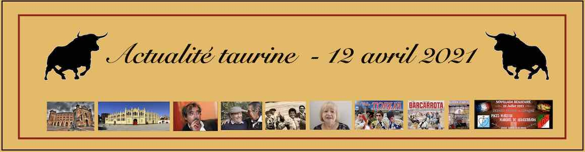 Actualité taurine. 12 avril.