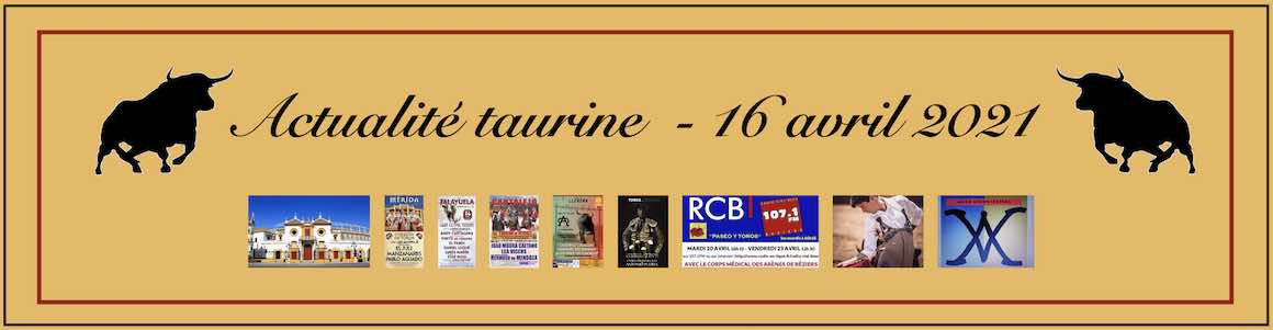 Actualité taurine. 16 avril.