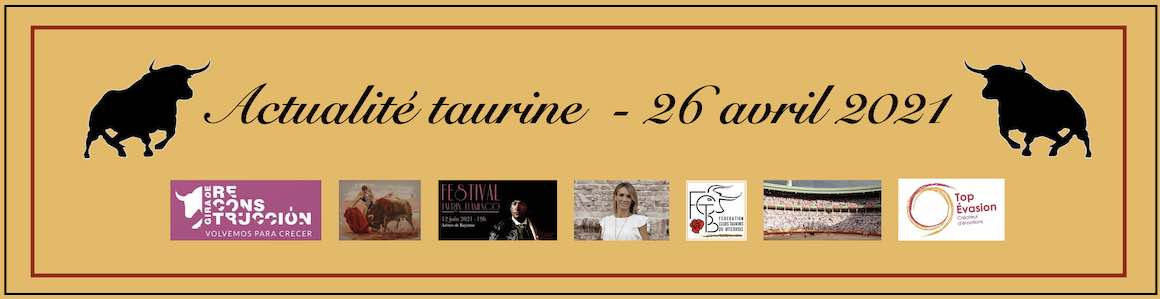 Actualité taurine. 26 avril.