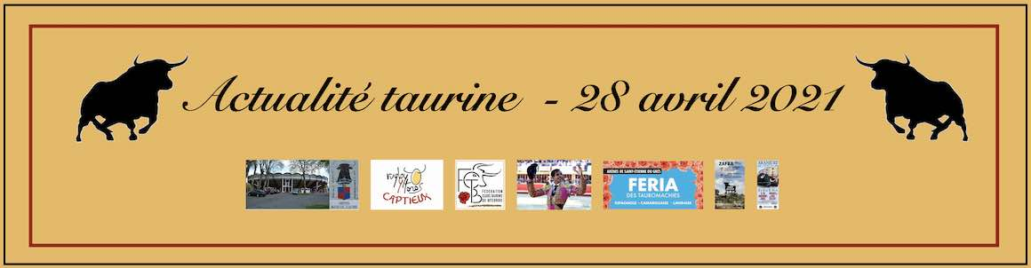 Actualité taurine. 28 avril.