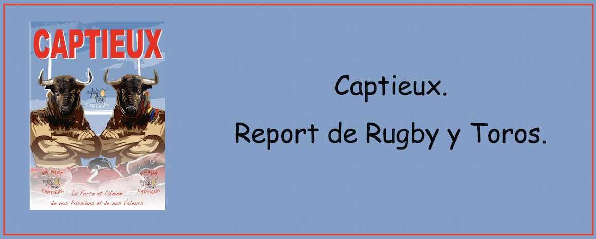 Captieux. Report de Rugby y Toros.