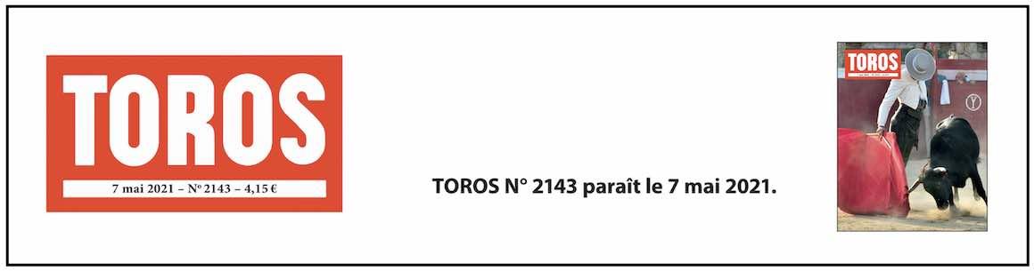 TOROS n° 2143 arrive en kiosque.